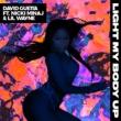 Light My Body Up (Featuring Nicki Minaj & Lil Wayne)
