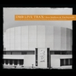 Live Trax Vol.41: Berkeley Community Theater
