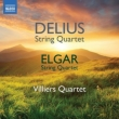 ディーリアス:弦楽四重奏曲、エルガー:弦楽四重奏曲 ヴィラーズ四重奏団