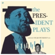President Plays With The Oscar Peterson Trio (180グラム重量盤)