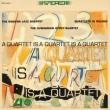 Quartet Is A Quartet Is A Quartet