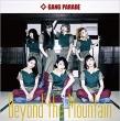 Beyond the Mountain 【Type-B】