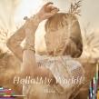 Hello!My World!! 【アーティスト盤】 TVアニメ 『ナイツ&マジック』 OP主題歌