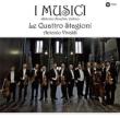 Four Seasons : Antonio Anselmi(Vn)I Musici (2012)