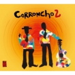 Coroncho2 続コーロンチョ紀行