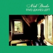 Five Leaves Left 【紙ジャケット/SHM-CD】