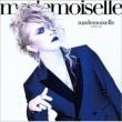 mademoiselle 【初回限定盤A】(+DVD)