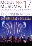 Morning Musume.' 17 Concert Tour Haru -The Inspiration!-