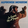 Alphonse Mouzon -In Search Of A Dream