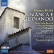 歌劇『ビアンカとジェルナンド』全曲 アントニーノ・フォリアーニ&ヴィルトゥオージ・ブルネンシス、ベネッタ、ミロノフ、他(2016 ステレオ)(2CD)