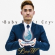Baby Don' t Cry