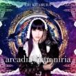 arcadia † paroniria 【初回限定盤】(+DVD)