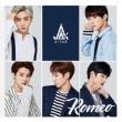 Romeo 【Type B】 (CD+DVD)