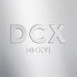 DCX MMXVI (2CD+Blu-ray)