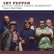 Art Pepper Presents West Coast Sessions 6: Shelly Manne