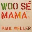 Woo Se Mama (7インチシングルレコード)