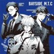 BAYSIDE M.T.C <ヒプノシスマイク -Division Rap Battle->