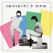 Invisible Men: Remastered & Expanded
