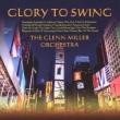 Glory To Swing: 栄光のグレン ミラー楽団ベスト
