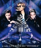 "w-inds.LIVE TOUR 2017 ""INVISIBLE"" (Blu-ray)"