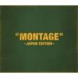 「MONTAGE」 〜JAPAN EDITION〜 【初回限定盤:Type-B】 (CD+PHOTOBOOK)