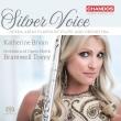 銀の声〜フルートによるオペラ・アリア集 キャスリン・ブライアン、ブラムウェル・トヴェイ&オペラ・ノース管弦楽団