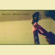 Being There (5CD Deluxe Edition)