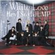 White Love 【初回限定盤2】(+DVD)