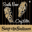 Smile Now...Cry Later