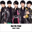 Best My Friend 【初回限定盤A】(+DVD)