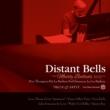 Distant Bells: Mostly Ballads -Remembering Bill Evans