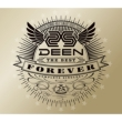 DEEN The Best FOREVER 〜Complete Singles+〜【初回生産限定盤】