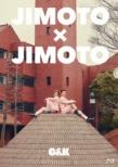 JIMOTO×JIMOTO 【初回限定盤】(Blu-ray+DVD)