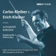 交響曲第2番 カルロス・クライバー&シュトゥットガルト放送響(1972年ステレオ)、エーリヒ・クライバー&NBC響(1947年モノラル)