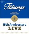 15th ANNIVERSARY LIVE (Blu-ray)