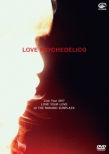 LOVE PSYCHEDELICO Live Tour 2017 LOVE YOUR LOVE at THE NAKANO SUNPLAZA (DVD)