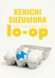 """鈴村健一 10th Anniversary Live """"lo-op"""" DVD"""