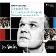 クープランの墓、『マ・メール・ロワ』全曲、『シェエラザード』序曲 フランソワ=グザヴィエ・ロト&レ・シエクル