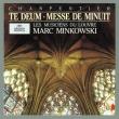 テ・デウム、真夜中のミサ マルク・ミンコフスキ&レ・ミュジシャン・デュ・ルーヴル
