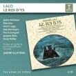 『イスの王様』全曲 アンドレ・クリュイタンス&フランス国立放送管弦楽団、ジャニーヌ・ミショー、 リタ・ゴール、他(1957 モノラル)(2CD)