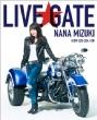 NANA MIZUKI LIVE GATE (Blu-ray)