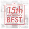 川嶋あい 15th Anniversary BEST 【初回生産限定盤】(2CD+DVD)