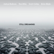 Still Dreaming (Feat.Ron Miles, Scott Colley & Brian Blade)