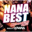 Nana Best!! -big Paaartyy Megamix-Mixed By Dj Nana