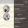 ラインベルガー:ピアノ協奏曲、ショルツ:ピアノ協奏曲、カプリッチョ サイモン・キャラハン、ベン・ジャーノン&BBCスコティッシュ交響楽団