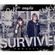 SURVIVE! 【期間限定盤】