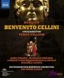 『ベンヴェヌート・チェッリーニ』全曲 テリー・ギリアム演出、エルダー&ロッテルダム・フィル、オズボーン、ナウリ、他(日本語字幕付)(2015 ステレオ)