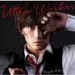 Ultra Worker 【初回限定盤】(+DVD)