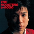 THE ROOSTERS a-GOGO (UHQCD)