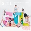 S.T.L.【初回盤】(+Blu-ray)